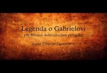 Legenda o Gabrielovi (mluvene slovo)